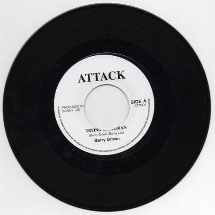 Barry Brown - Trying Youthman / Let's Go To The Blues (Attack) UK 7""